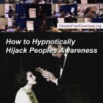 ADVANCED COVERT HYPNOSIS HOW TO HYPNOTICALLY HIJACK PEOPLE'S AWARENESS – IGOR LEDOCHOWSKI