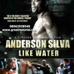 Jual Video MMA – Dokumenter Anderson Silva Like Water