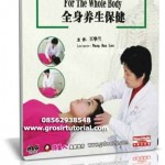 HEALTH PRESERVATION AND PROTECTION  – TRADITIONAL CHINESE MEDICINE
