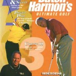BUTCH HARMON ULTIMATE GOLF SERIES