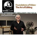 Foundations of Video The Art of Editing – Lynda Training