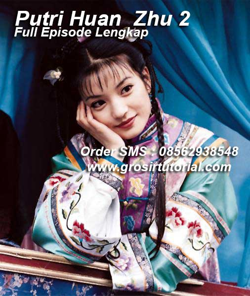download film putri huan zhu sub indo
